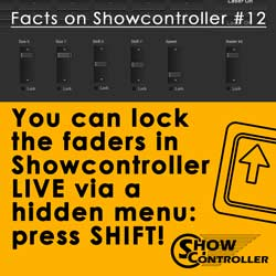 You can lock the faders in Showcontroller live via a hidden menu: press shift!