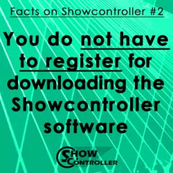 You do not have to register for downloading the Showcontroller software