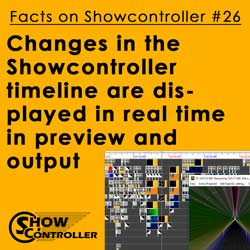 The preview and output in the Showcontroller timeline shows changes in real time