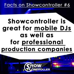 Showcontroller is great for mobile DJs as well as for professional production companies